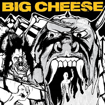 Big Cheese – Don't Forget To Tell The World (recensione)