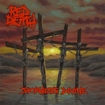 Red Death – Sickness Divine (recensione)