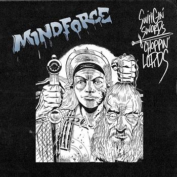 Mindforce – Swingin' Swords, Choppin' Lords (recensione)
