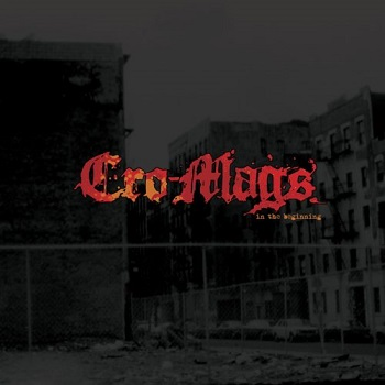 Cro-Mags – In The Beginning (recensione)