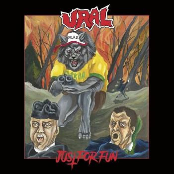Ural – Just For Fun (Violent Creek Records 2020)