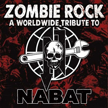 """ZOMBIE ROCK – """"A worldwide tribute to Nabat"""" (2021 Timebomb Records)"""